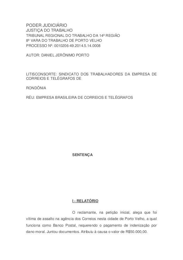 PODER JUDICIÁRIO JUSTIÇA DO TRABALHO TRIBUNAL REGIONAL DO TRABALHO DA 14ª REGIÃO 8ª VARA DO TRABALHO DE PORTO VELHO PROCES...