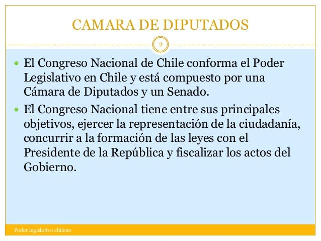 Poder legislativo chileno for Camara de diputados leyes