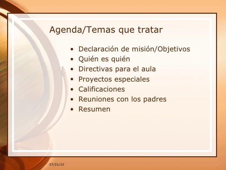 Agenda/Temas que tratar <ul><li>Declaración de misión/Objetivos </li></ul><ul><li>Quién es quién </li></ul><ul><li>Directi...