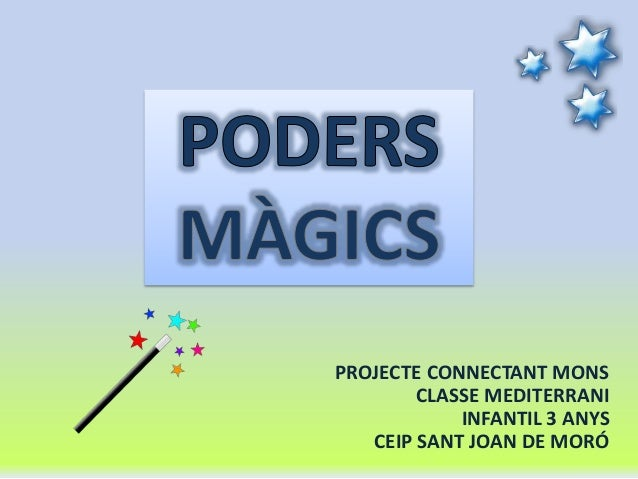 PROJECTE CONNECTANT MONS CLASSE MEDITERRANI INFANTIL 3 ANYS CEIP SANT JOAN DE MORÓ