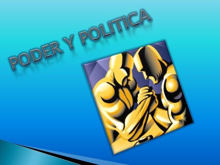 PODER Y POLITICA<br />