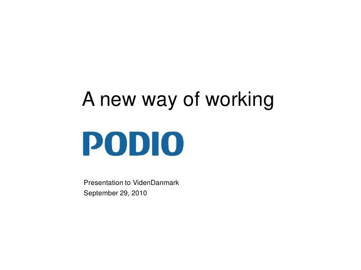 A new way of working<br />Presentation to VidenDanmark<br />September 29, 2010<br />