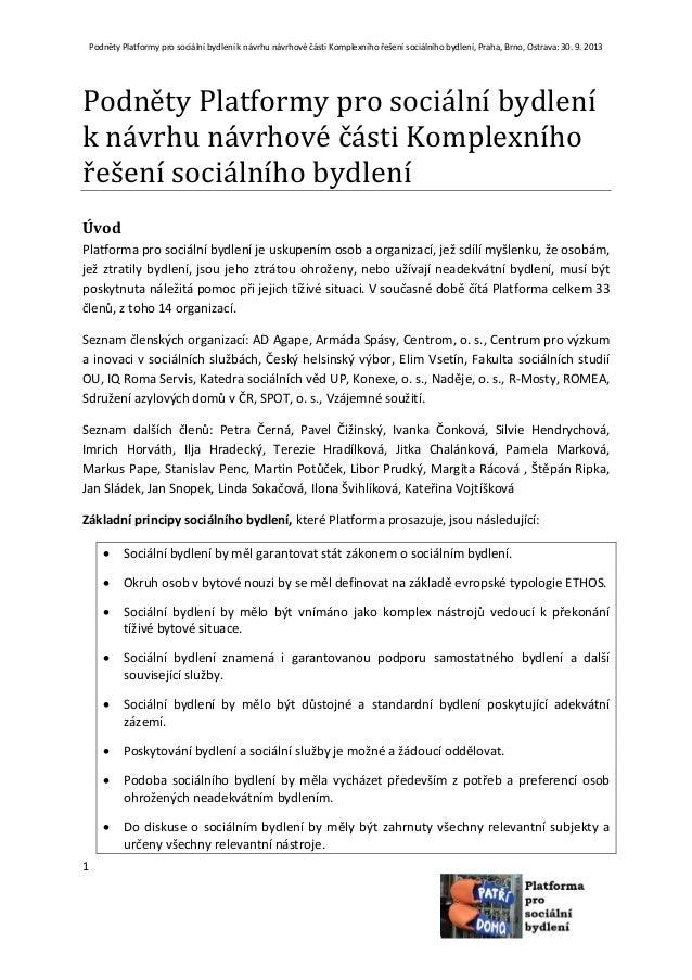 Podněty Platformy pro sociální bydlení k návrhu návrhové části Komplexního řešení sociálního bydlení, Praha, Brno, Ostrava...