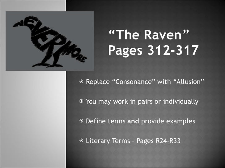 the raven literary devices The raven by edgar allen poe - literary elements: help your students identify the literary elements found in the raven by creating a spider map.