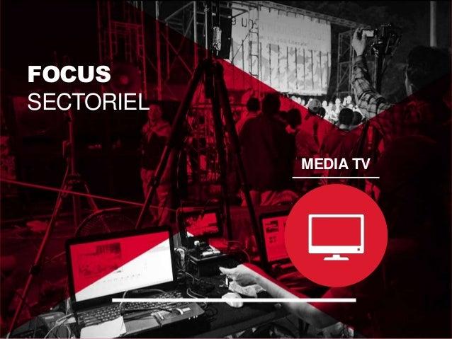 MEDIA TV EARNED EN HAUSSE, TIRÉ PAR LES CHAÎNES DE LA TNT  PAID  OWNED  EARNED  2013  23%  65%  12%  2012  26%  64%  10%  ...