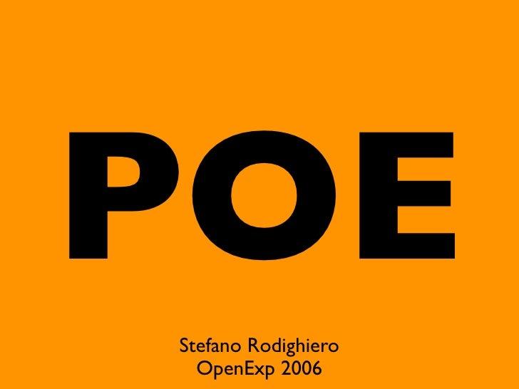 POE Stefano Rodighiero   OpenExp 2006