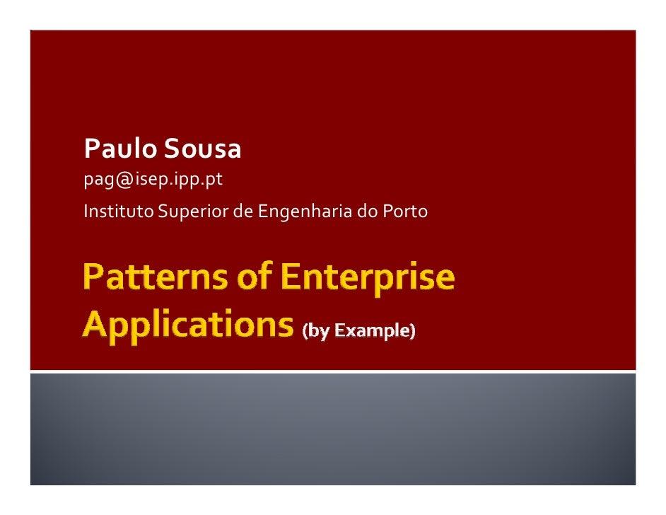 Paulo Sousa pag@isep.ipp.pt Instituto Superior de Engenharia do Porto