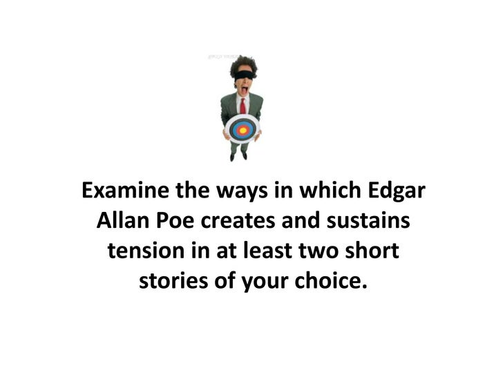 poe essay support poe essay<br >pre 1914 century prose<br > 2 examine the ways in which edgar allan