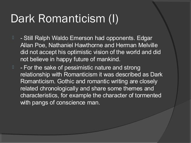 The elements of romanticism in edgar allan poes the raven