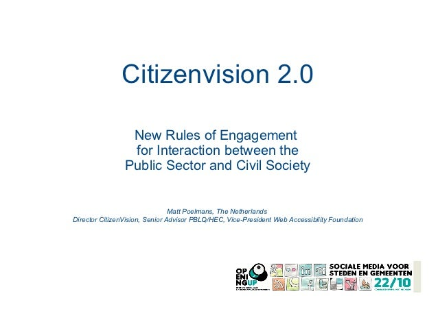 Citizenvision 2.0                 New Rules of Engagement                 for Interaction between the                Publi...