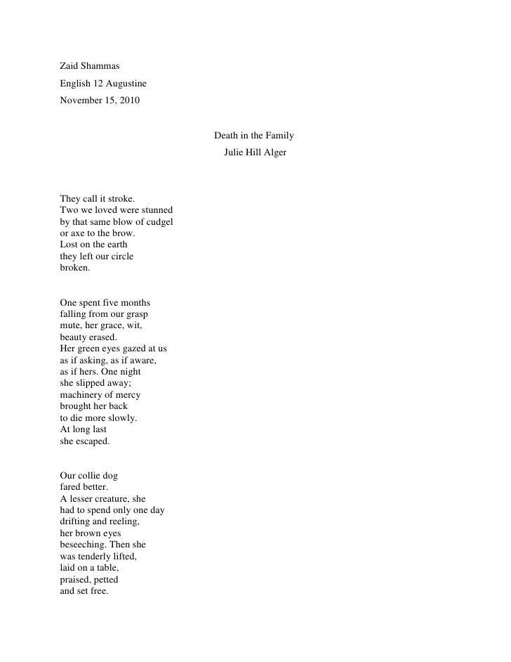 Zaid Shammas<br />English 12 Augustine<br />November 15, 2010<br />Death in the Family<br />Julie Hill Alger<br />They ca...