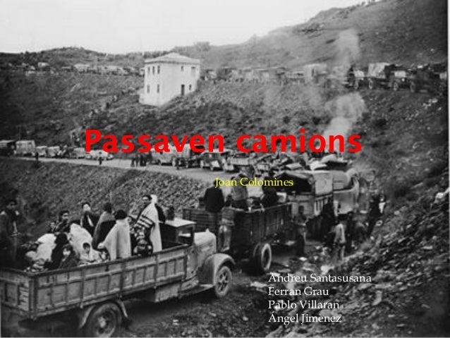 Passaven camions       Joan Colomines                Andreu Santasusana                Ferran Grau                Pablo Vi...