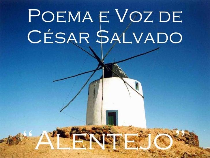 """"""" Alentejo"""" Poema e Voz de César Salvado"""