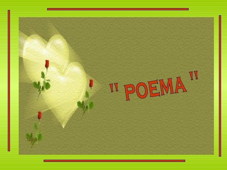 """"""" poema """""""