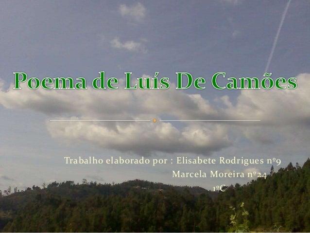Trabalho elaborado por : Elisabete Rodrigues nº9 Marcela Moreira nº24 1ºC