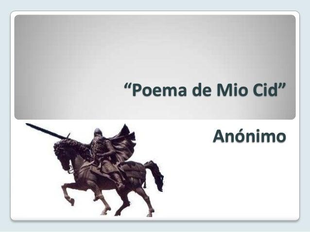 """""""Poema de Mio Cid""""         Anónimo"""