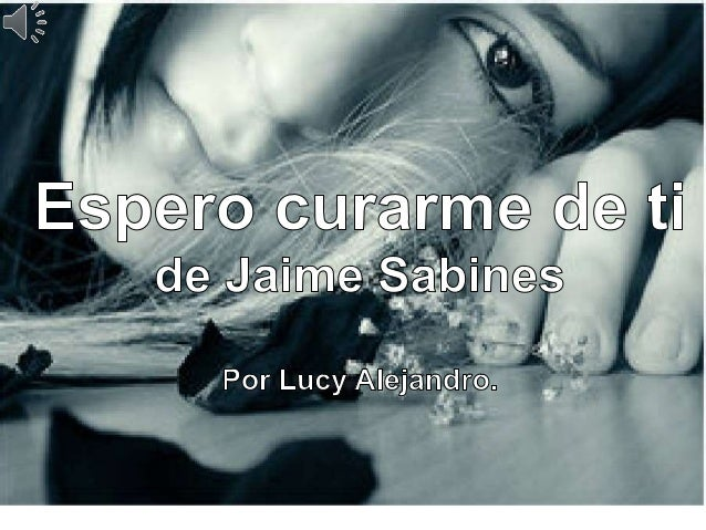 Poema Jaime Sabines