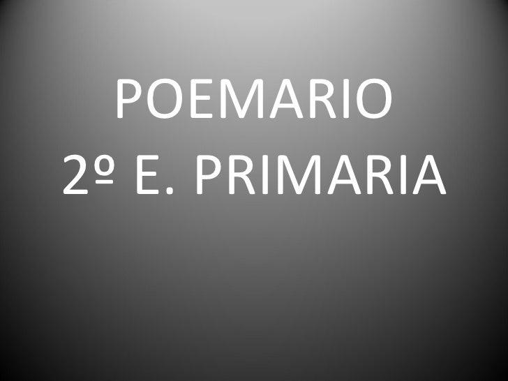 POEMARIO 2º E. PRIMARIA