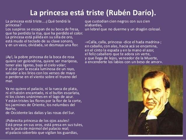 La princesa está triste (Rubén Darío). La princesa está triste... ¿Qué tendrá la princesa? Los suspiros se escapan de su b...