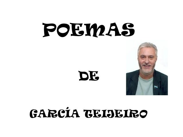 POEMAS DE GARCÍA TEIJEIRO