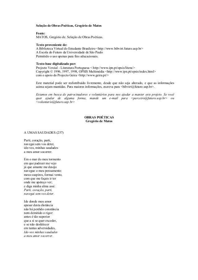 Seleção de Obras Poéticas, Gregório de Matos        Fonte:        MATOS, Gregório de. Seleção de Obras Poéticas.        Te...