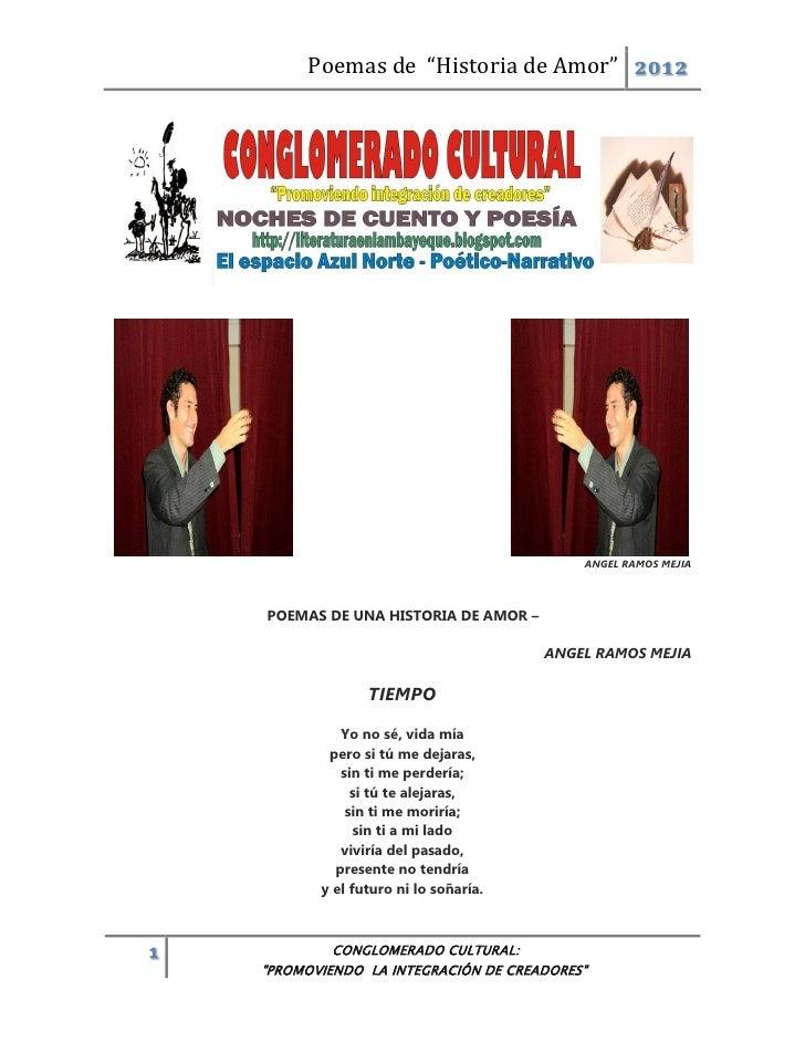 """Poemas de """"Historia de Amor"""" 2012                                            ANGEL RAMOS MEJIA    POEMAS DE UNA HISTORIA D..."""