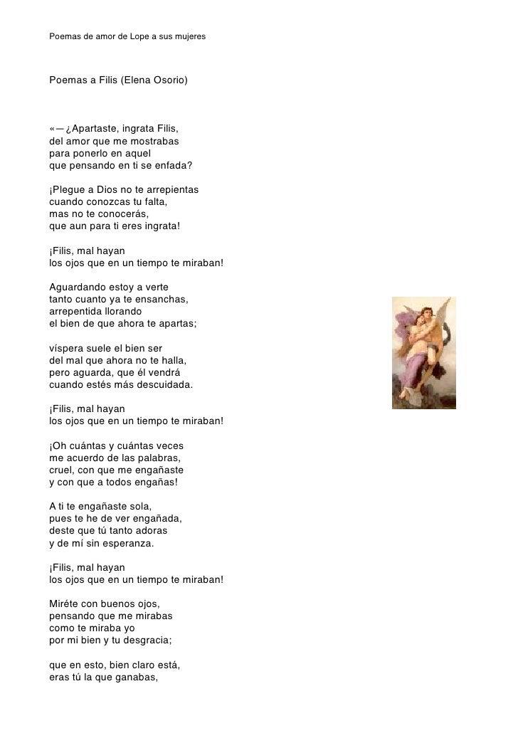 Poemas de amor de Lope a sus mujeres     Poemas a Filis (Elena Osorio)    «—¿Apartaste, ingrata Filis, del amor que me mos...