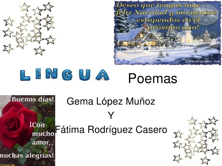 Poemas  Gema López Muñoz           YFátima Rodríguez Casero