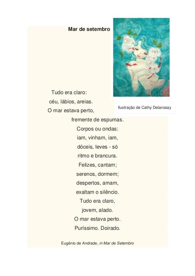 Mar de setembro Tudo era claro:céu, lábios, areias.                                  Ilustração de Cathy DelanssayO mar es...