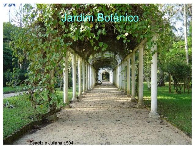 Beatriz e Juliana t.504 Jardim Botânico