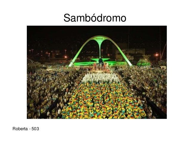 Sambódromo Roberta - 503