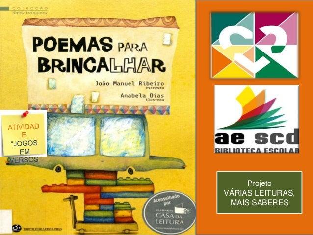 Projeto VÁRIAS LEITURAS, MAIS SABERES