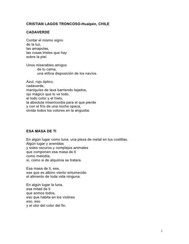 CRISTIAN LAGOS TRONCOSO-Hualpén, CHILE  CADAVERDE  Contar el mismo signo de la luz, las amapolas, las cosas tristes que ha...