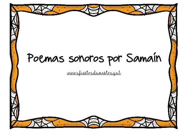 Poemas sonoros por Samaín www.afiestradamestra.gal