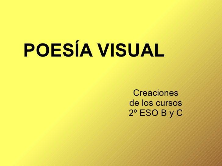 POESÍA VISUAL Creaciones de los cursos 2º ESO B y C