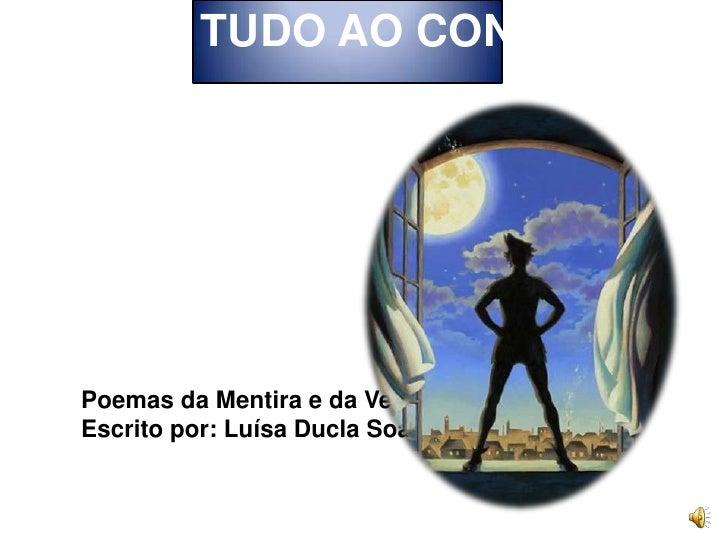 TUDO AO CONTRÁRIO<br />Poemas da Mentira e da Verdade<br />Escrito por: Luísa Ducla Soares<br />