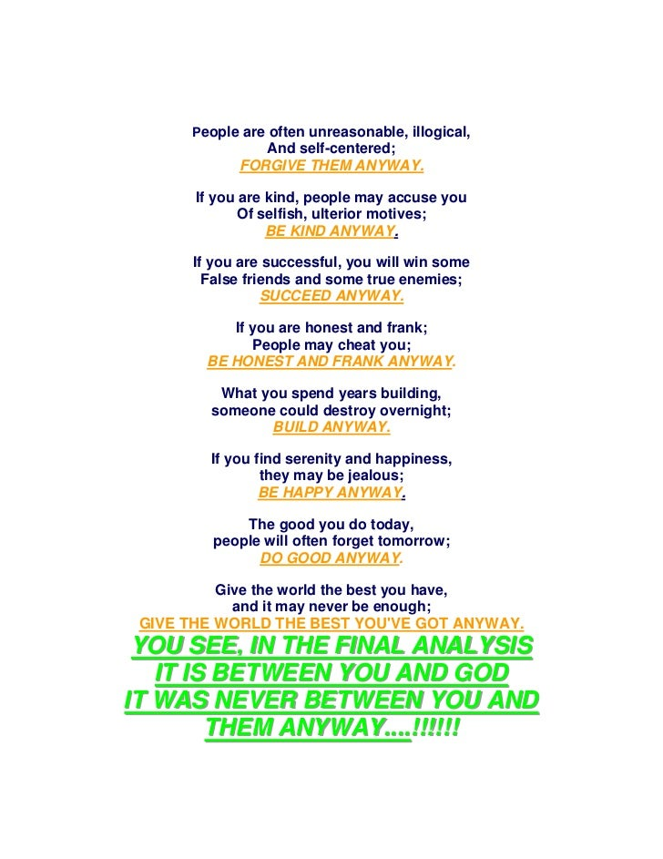 Poem by mother teresa poem by mother teresa people are often unreasonable illogical and self centered forgive them anyway thecheapjerseys Gallery