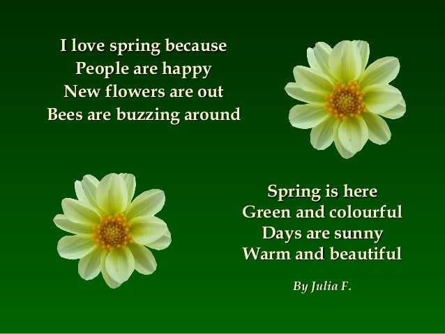 Image result for I love flowers in Spring poem
