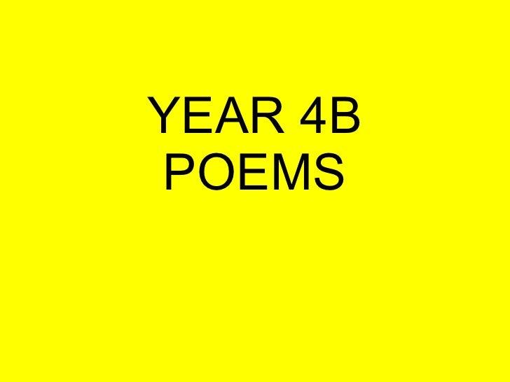 YEAR 4B POEMS