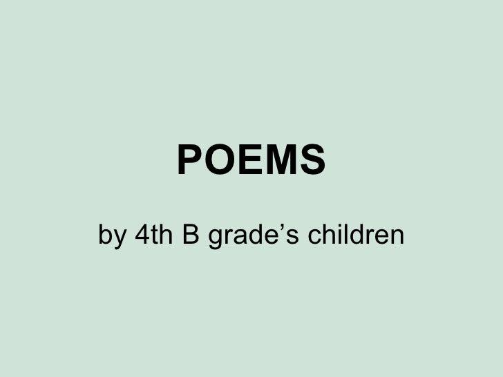 POEMS by 4th B grade's children