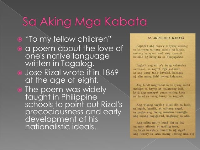 jose rizal s poem and writings Jose rizal, our national hero his works and writings were the corner stone of the revolution and he was indeed poem and the emotions that were expressed on.