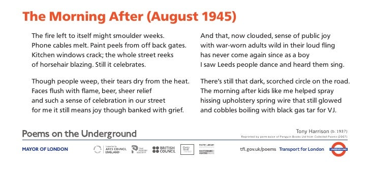 The Morning After (August 1945)   The fire left to itself might smoulder weeks.         And that, now clouded, sense of pu...
