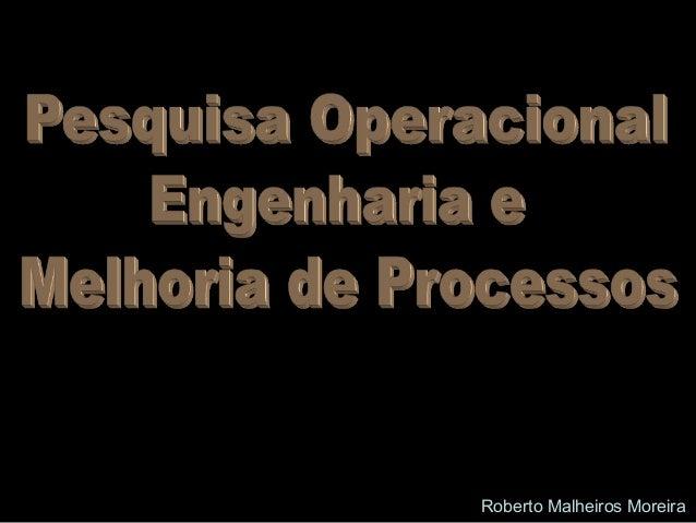 Roberto Malheiros Moreira