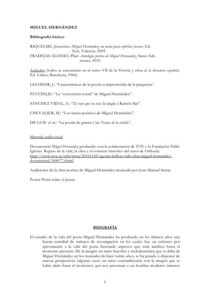 MIGUEL HERNÁNDEZ  Bibliografía básica:  RIQUELME, Jesucristo: Miguel Hernández: un poeta para espíritus jóvenes. Ed.      ...