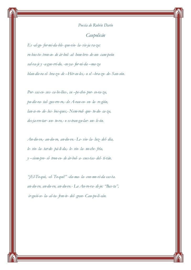 Poesía de Rubén Darío<br />Caupolicán<br />Es -al-go- for-mi-da-ble- que-vio- la- vie-ja ra-za:<br />ro-bus-to- tron-co- d...