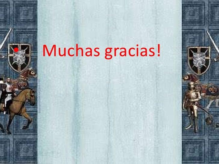 •   Muchas gracias!