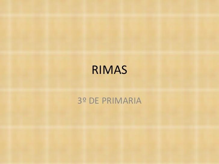 RIMAS 3º DE PRIMARIA