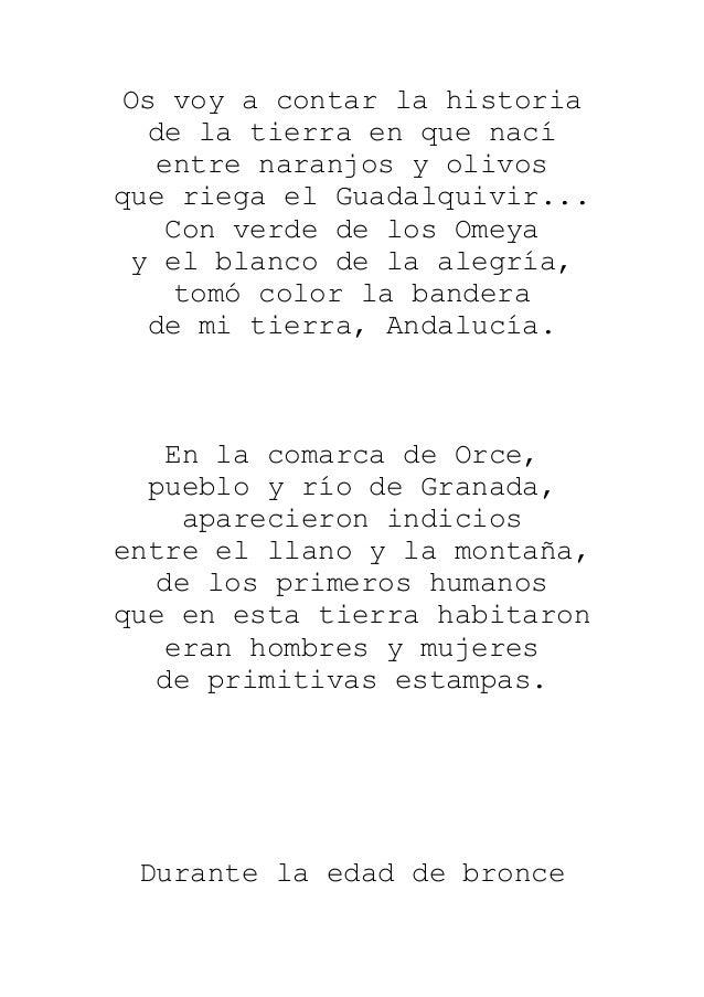 Os voy a contar la historia  de la tierra en que nací   entre naranjos y olivosque riega el Guadalquivir...   Con verde de...