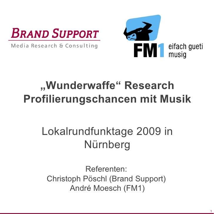 """Titelmasterformat durch Klicken bearbeiten            """"Wunderwaffe"""" Research     Profilierungschancen mit Musik           ..."""