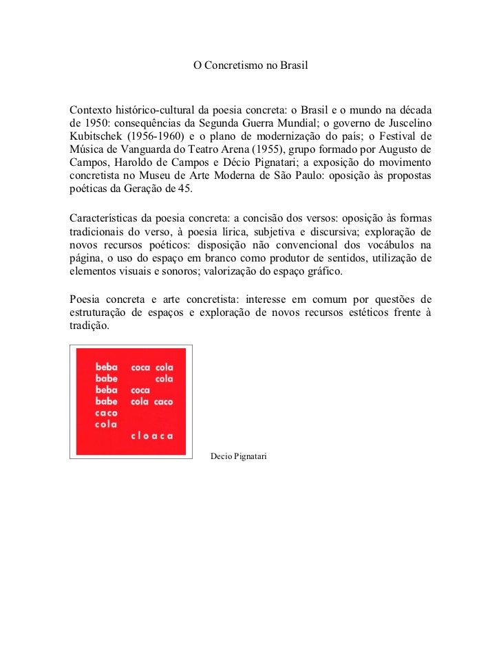 O Concretismo no BrasilContexto histórico-cultural da poesia concreta: o Brasil e o mundo na décadade 1950: consequências ...
